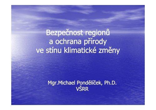 Bezpečnost regionů a ochrana přírody ve stínu klimatické změny
