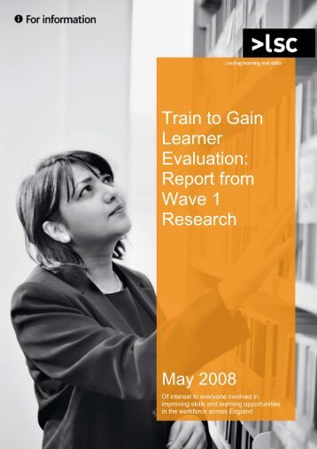 Train to Gain Learner Evaluation - Learning and Skills Council