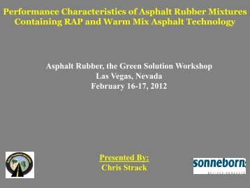 Asphalt Rubber, The Green Solution Workshop ... - Asphaltrubber.org