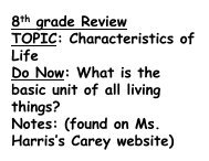 8th grade Review TOPIC: Characteristics of Life Do Now: What is the ...