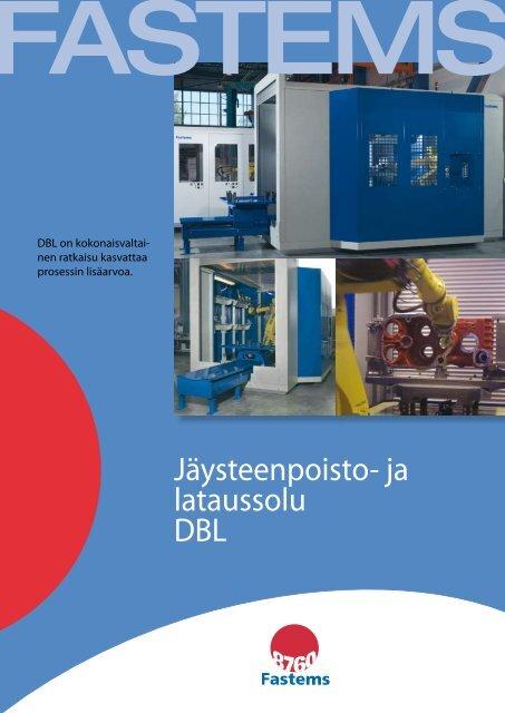Jäysteenpoisto- ja lataussolu DBL - Fastems