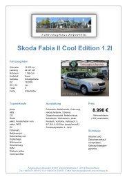 Skoda Fabia II Cool Edition 1.2l - Fahrzeughausgruppe Beyerlein ...