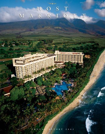 2003 Annual Report - Host Hotels & Resorts, Inc