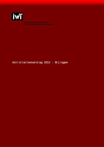 IWT jaarverslag 2012 (enkel de bijlagen)