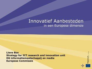De Europese kijk op Innovatief Aanbesteden (mevr. Lieve Bos) - IWT