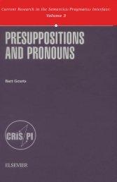 Presuppositions and Pronouns - Nijmegen Centre for Semantics