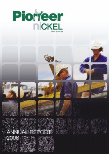 2006 Annual Report - Pioneer Resources Limited