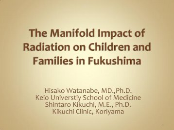 The Manifold Impact of Radiation on Children and Families in ...