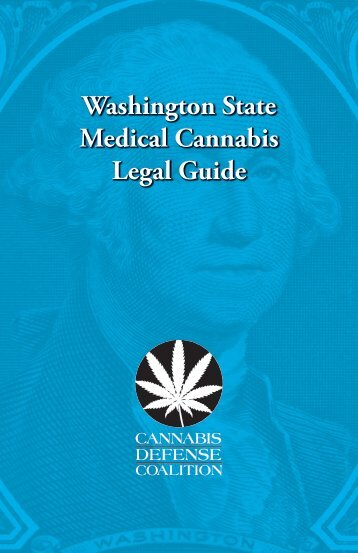 Washington State Medical Cannabis Legal Guide - Grays Harbor ...