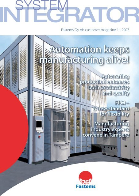 Automation keeps manufacturing alive! - Fastems