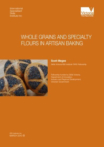whole grains and specialty flours in artisan baking - International ...