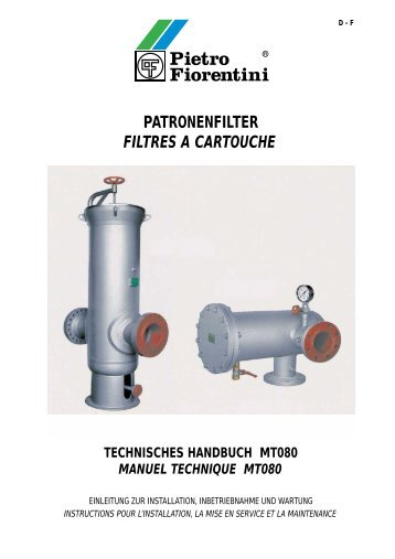 patronenfilter filtres a cartouche technisches ... - Pietro Fiorentini