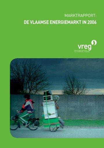RAPP-2007-2: Marktrapport - De Vlaamse energiemarkt in 2006 - Vreg