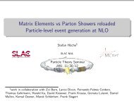 Matrix Elements vs Parton Showers reloaded ... - Stefan Höche