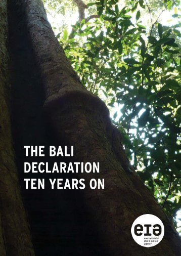 THE BALI DECLARATION TEN YEARS ON - Illegal Logging Portal