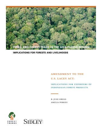 amendment to the us lacey act - Illegal Logging Portal