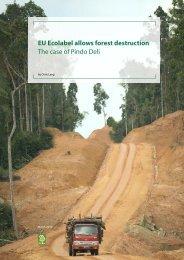 EU Ecolabel allows forest destruction The case of Pindo Deli