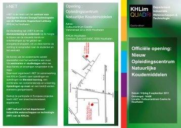 Officiële opening: Nieuw Opleidingscentrum ... - KHLim i-NET