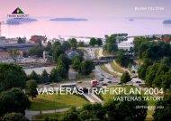 VÄSTERÅS TRAFIKPLAN 2004 - Västerås stad