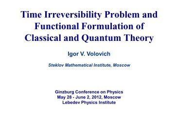 Time irreversibility problem - Ginzburg Conference on Physics