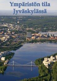 ympäristön tilan seuranta - Jyväskylän kaupunki