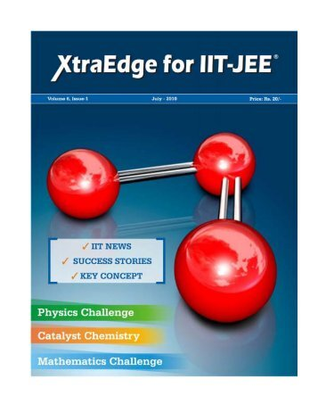 XtraEdge for IIT-JEE 1 JULY 2010 - Career Point