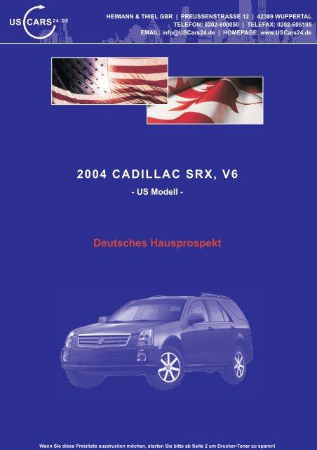 FH 2004 Cadillac SRX V6 US - Heimann & Thiel GbR