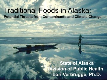 Traditional Foods in Alaska: - Climate Change in Alaska - State of ...