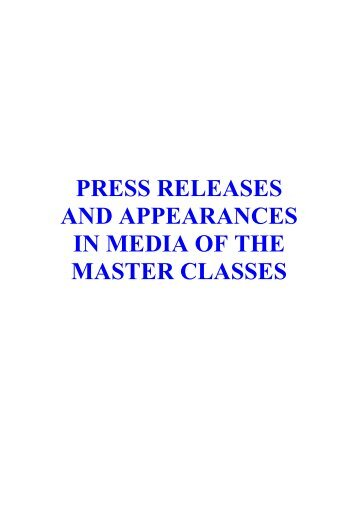 press releases and appearances in media of the master classes