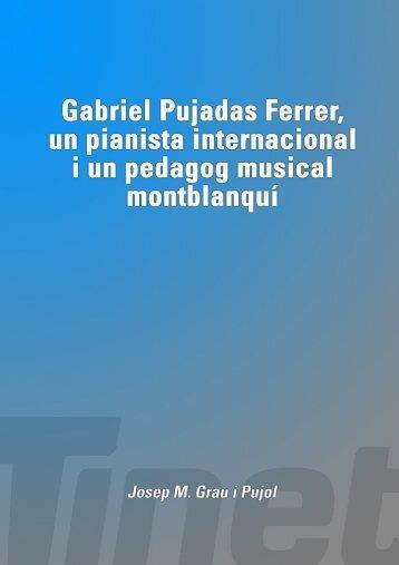 Gabriel Pujadas Ferrer, un pianista internacional i un ... - Tinet