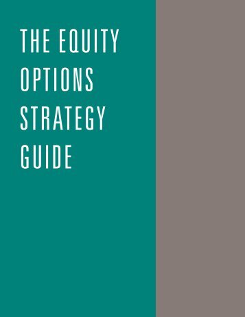 The Equity Options Strategy Guide - The Options Clearing Corporation