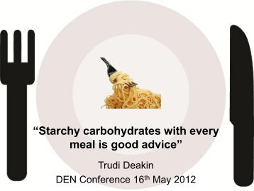 """""""Starchy carbohydrates with every meal is good advice"""""""