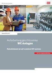Aufarbeitung geschlossener WC-Anlagen - Deutsche Bahn AG