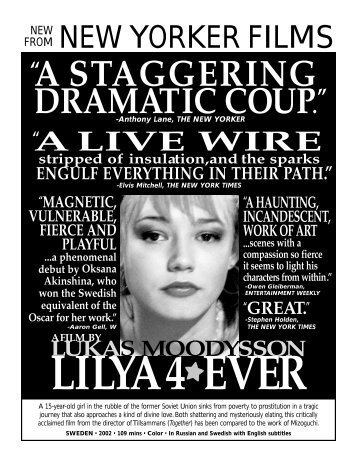 """""""A STAGGERING DRAMATIC COUP."""" - New Yorker Films"""