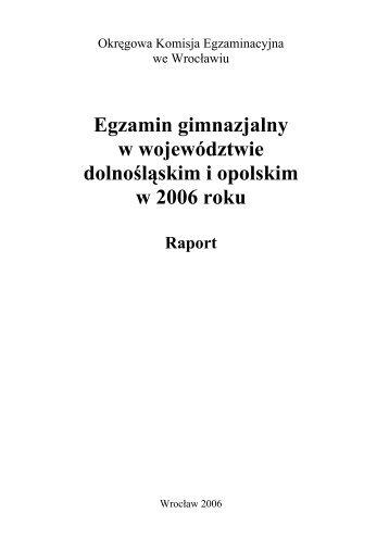 Raport z egzaminu gimnazjalnego w 2006 r. - Okręgowa Komisja ...