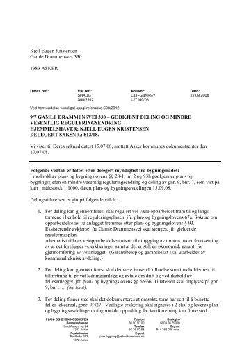 Kjell Eugen Kristensen Gamle Drammensvei 330 1383 ASKER 9/7 ...