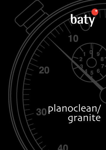 planoclean/ granite - Baty International
