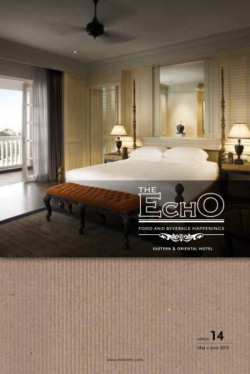 May + June 2013 - Eastern & Oriental Hotel