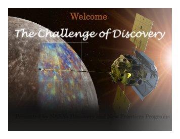 See presentation - Discovery Program - NASA