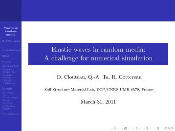 Elastic waves in random media: A challenge for numerical simulation