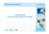 Financial results for the 6 months ended 30 June 2009 A&D Pharma ...