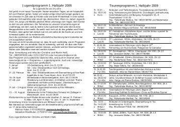Tourenprogramm 1. Halbjahr 2009 Jugendprogramm 1. Halbjahr 2009