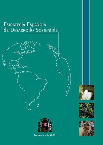 Estrategia Española de Desarrollo Sostenible. 2007 - Ministerio de ...