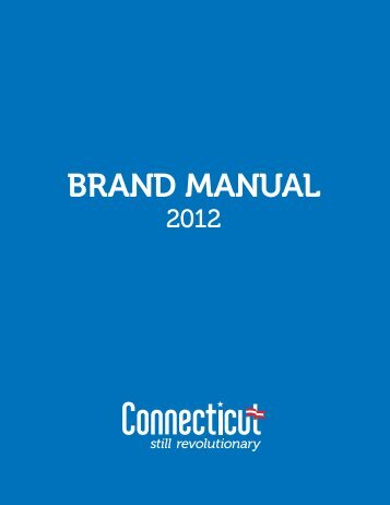 Tourism Brand Manual Connecticut: still revolutionary