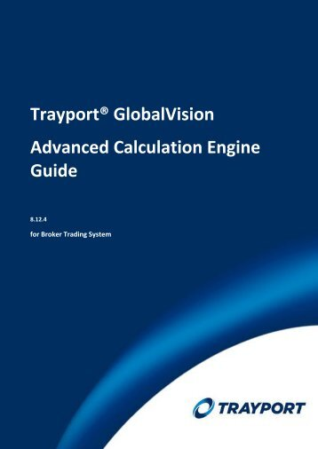 Introduction to the Advanced Calculation Engine Guide - Trayport
