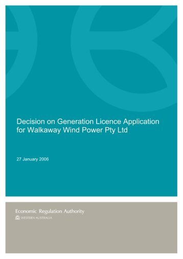 Final Decision on Generation Licence Application for Walkaway
