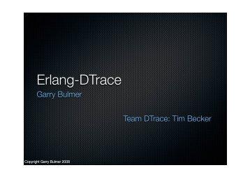 Erlang-DTrace - Erlang Factory