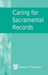 Caring for Sacramental Records - Diocese of Pittsburgh