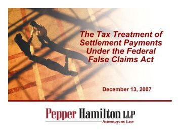 The Tax Treatment of Settlement Payments Under the Federal False ...