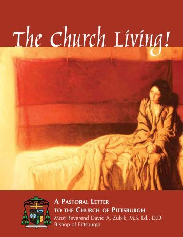 A PASTORAL LETTER TO THE CHURCH OF PITTSBURGH Most ...